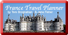 France Travel Planner by Tom Brosnahan & Jane Fisher